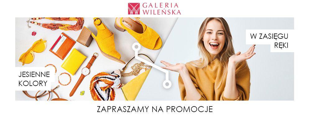 Galeria Wileńska Promocje jesienne 2021