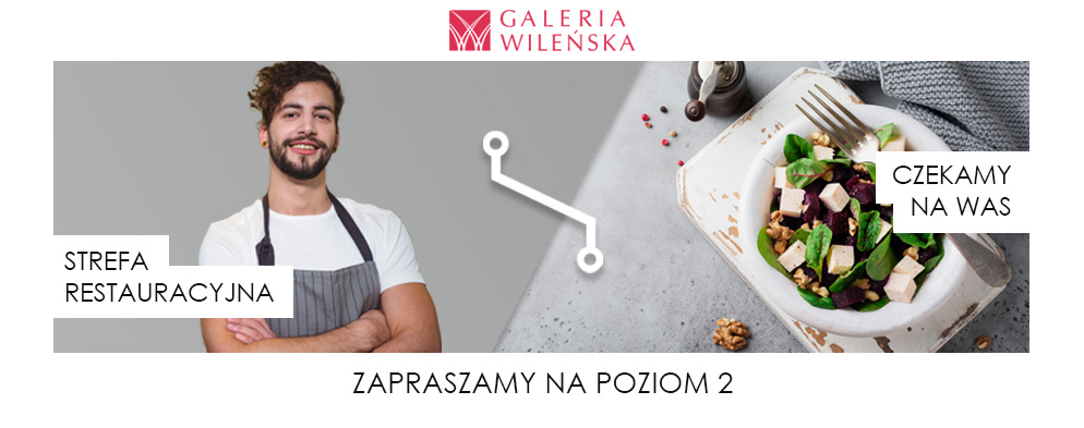 Ponowne otwarcie restauracji w Galerii Wileńskiej