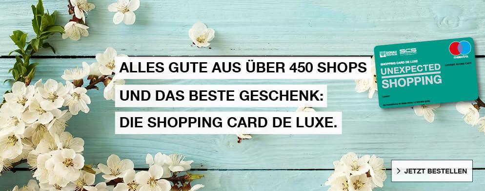 Alles Gute aus über 450 Shops und das beste Geschenk: Die Shopping Card de Luxe