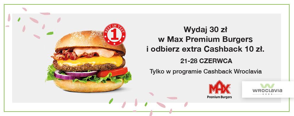 MAX Premium Burgers już otwarty! Świętuj z nami i odbierz 10 zł zwrotu.