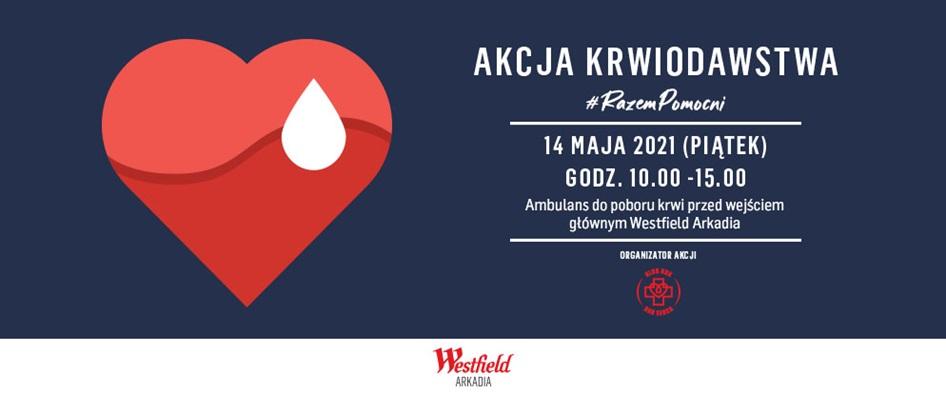 Akcja poboru krwi przed Westfield Arkadia 14 maja