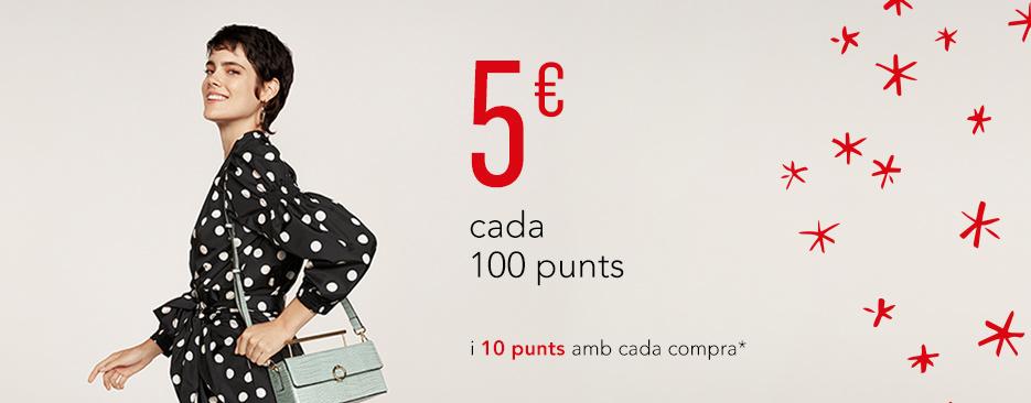 5€ CADA 100 PUNTS I 10 PUNTS AMB CADA COMPRA