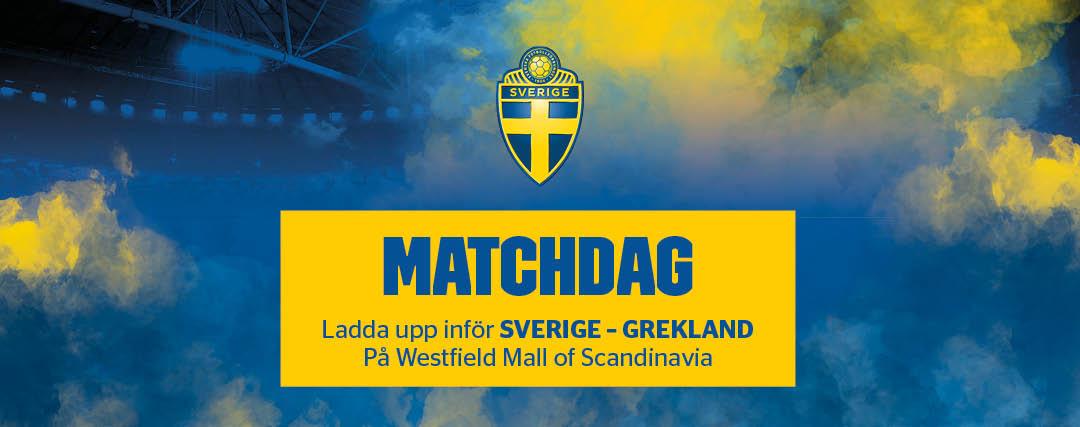Ladda upp inför Sverige - Grekland på Westfield Mall of Scandinavia