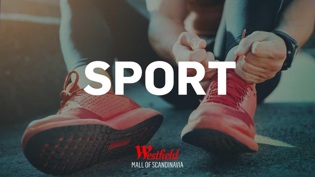 Liveshopping med Westfield Mall of Scandinavia, tema sport